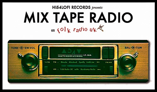 Mix Tape Radio on Folk Radio UK: Episode 003